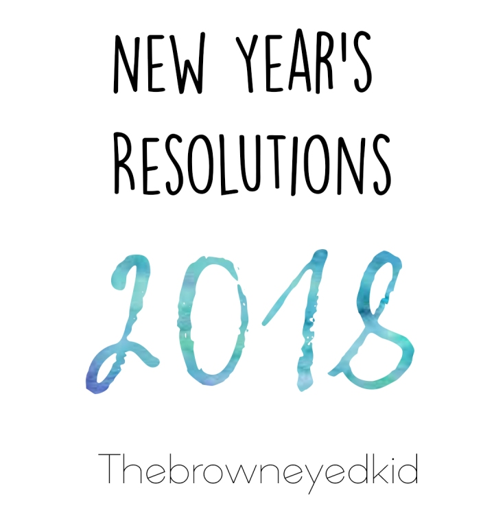 New Years resolutions 2018